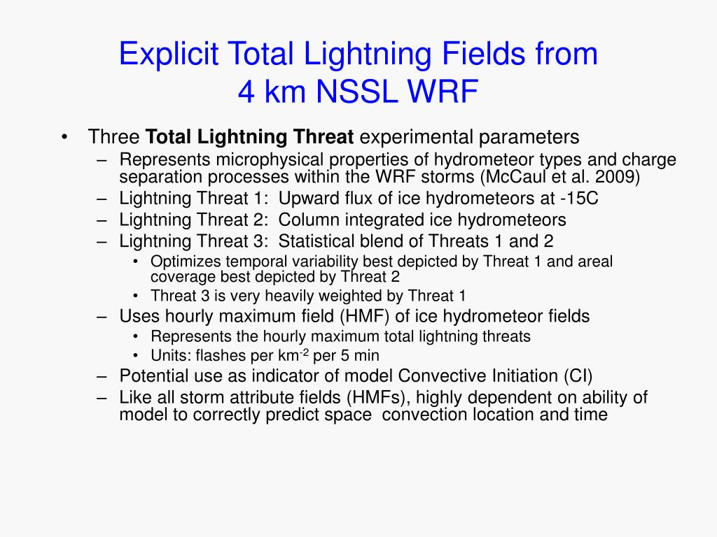 Explicit Total Lightning Fields from              4 km NSSL WRF