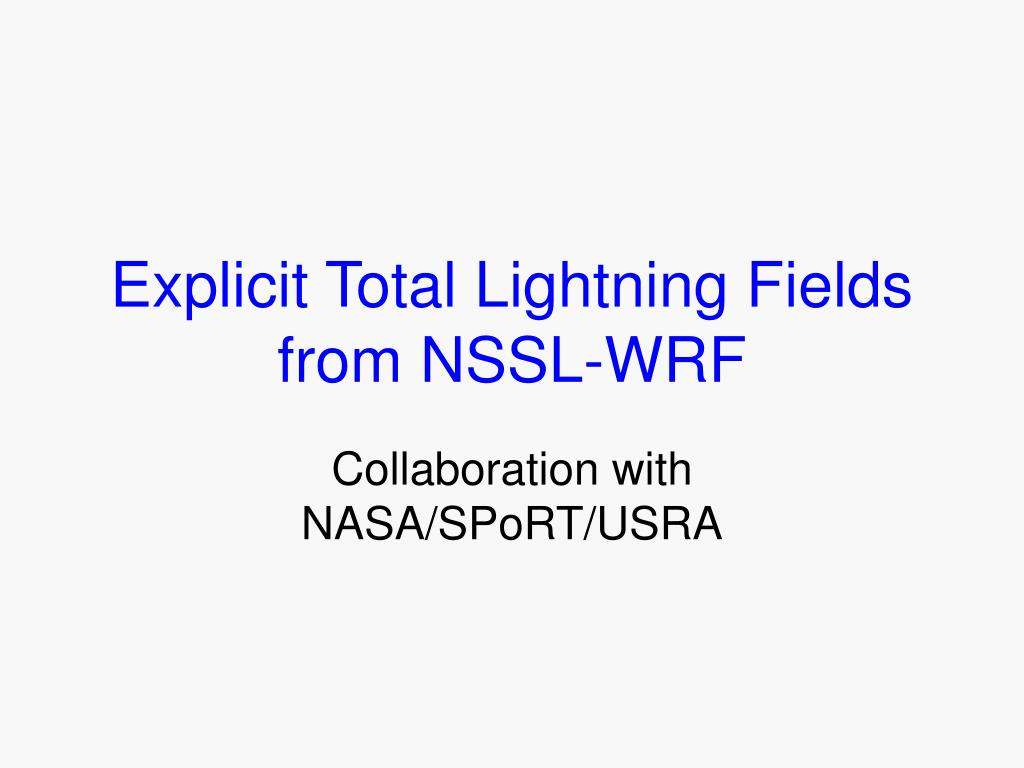 Explicit Total Lightning Fields from NSSL-WRF