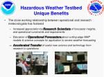 hazardous weather testbed unique benefits