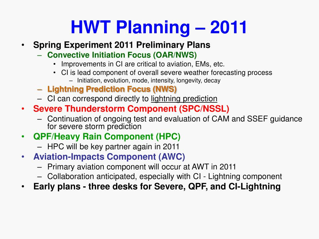 HWT Planning – 2011