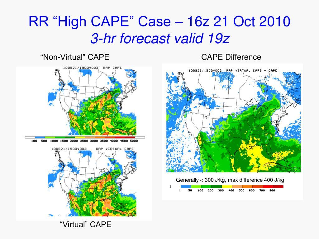 "RR ""High CAPE"" Case – 16z 21 Oct 2010"
