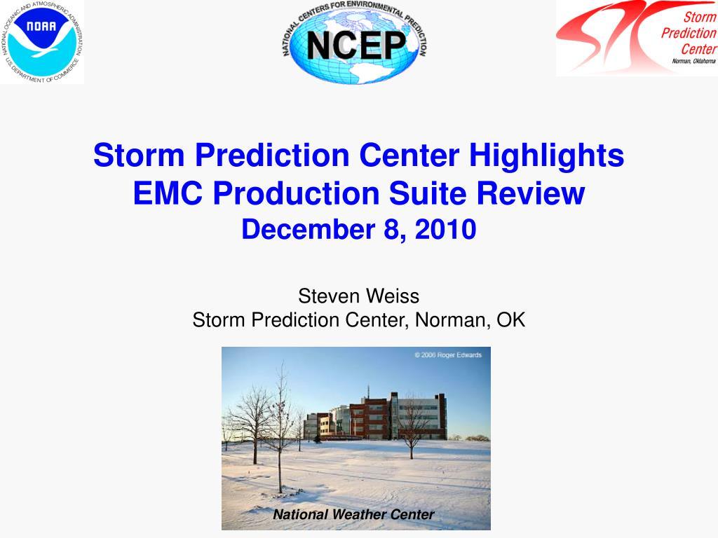 Storm Prediction Center Highlights