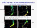 ssef tests of double moment microphysics 27 hr forecast valid 03z 18 june 2010