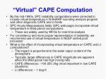 virtual cape computation9