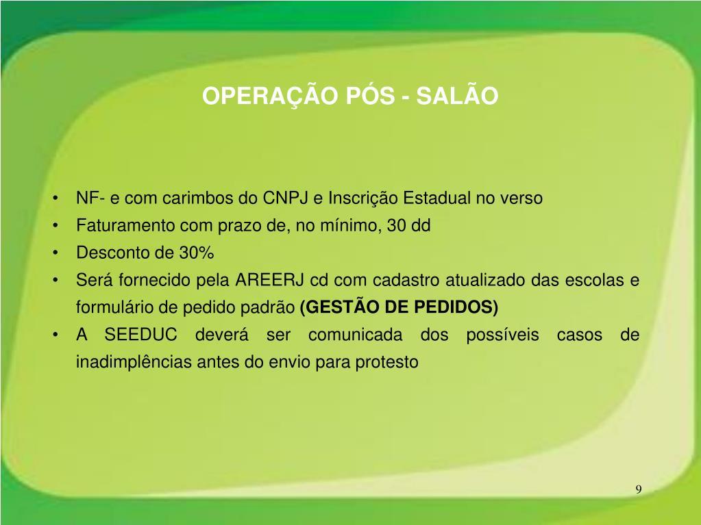 OPERAÇÃO PÓS - SALÃO