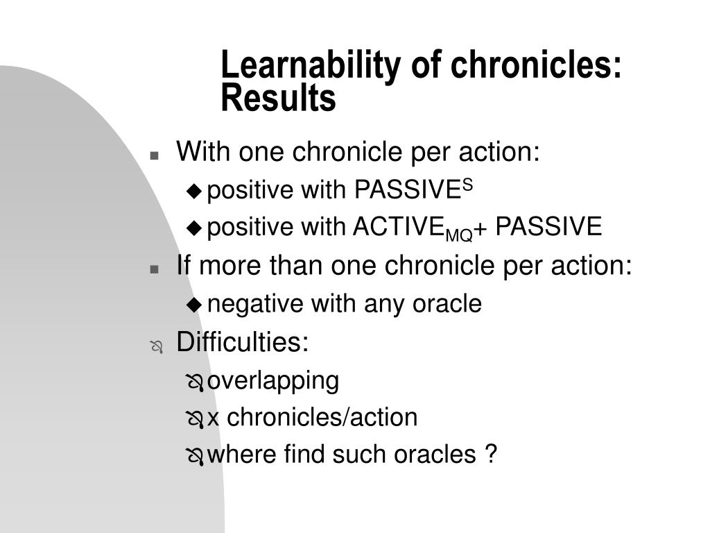 Learnability of chronicles: