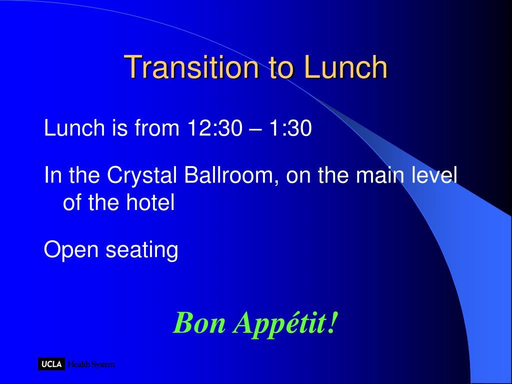 Transition to Lunch