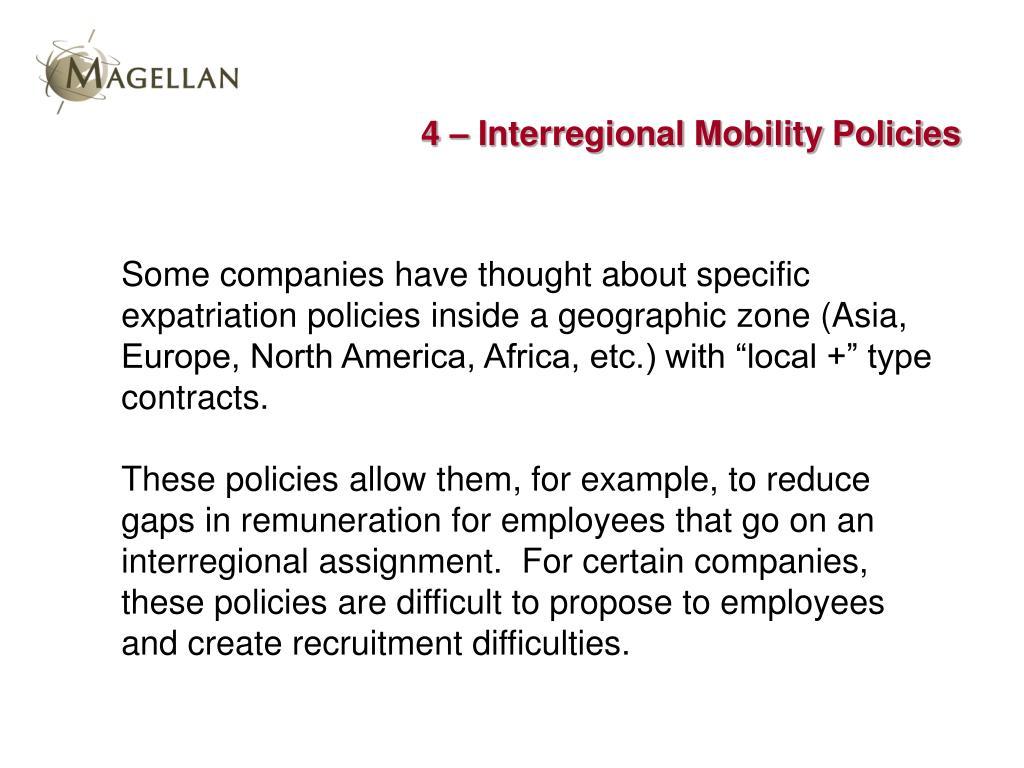 4 – Interregional Mobility Policies