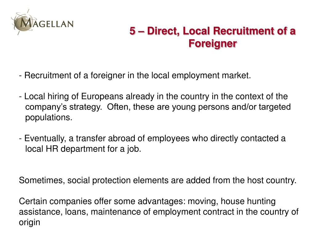 5 – Direct, Local Recruitment of a Foreigner