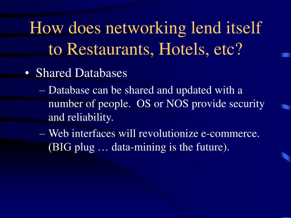 How does networking lend itself to Restaurants, Hotels, etc?