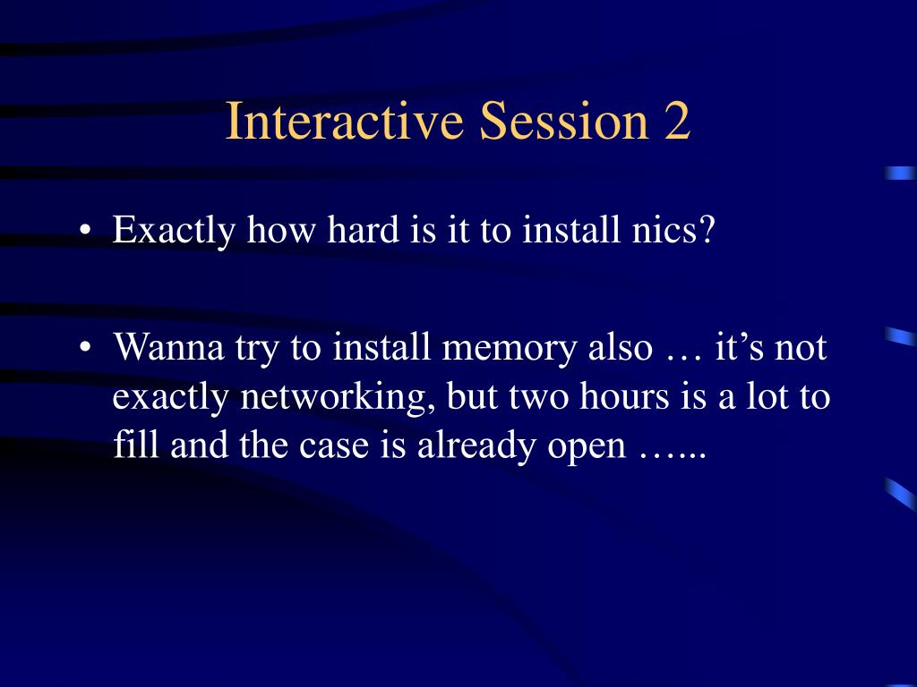Interactive Session 2