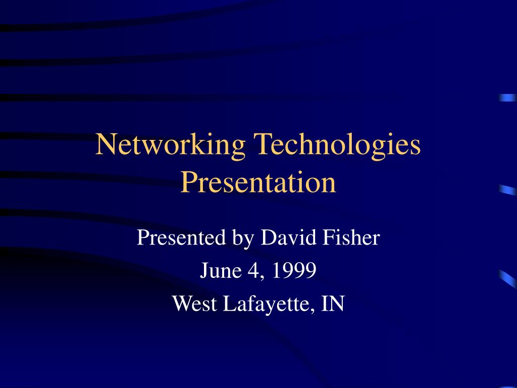 networking technologies presentation