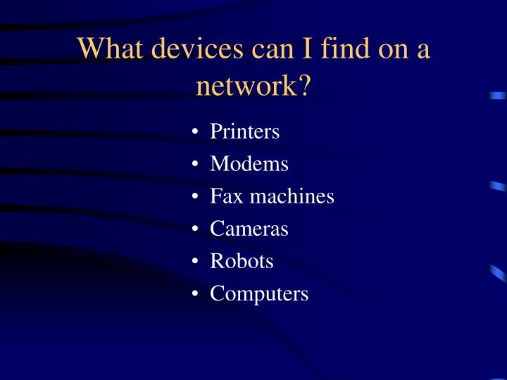 What devices can i find on a network