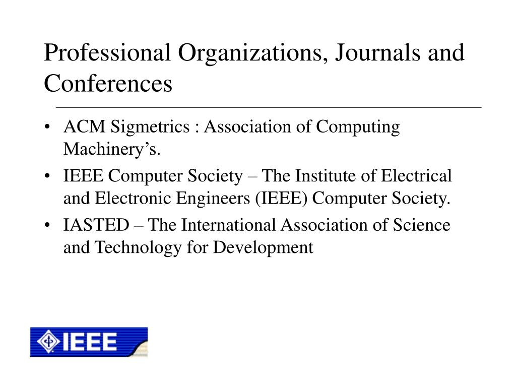 Professional Organizations, Journals and Conferences