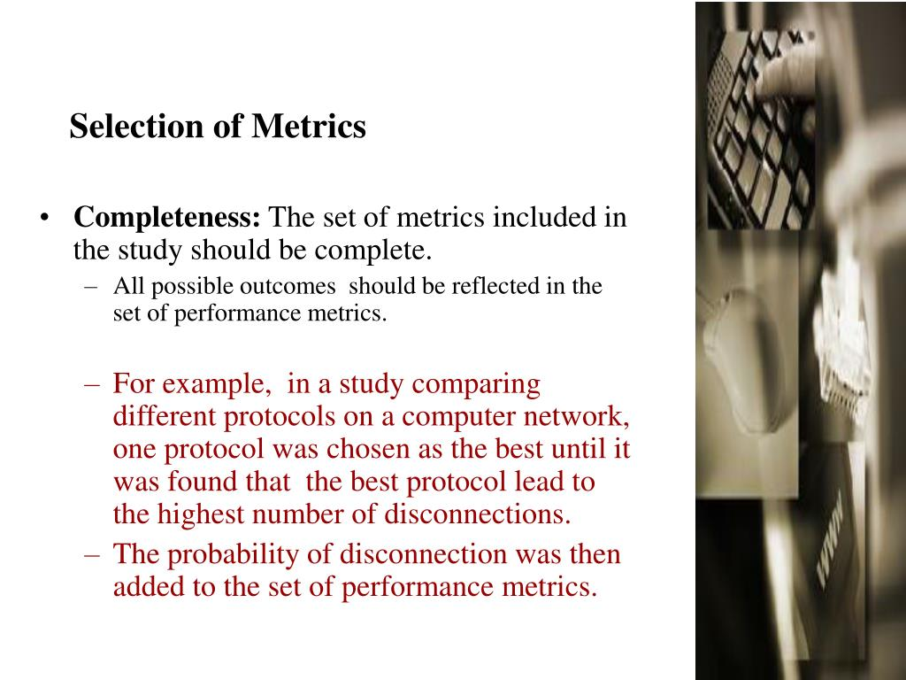Selection of Metrics