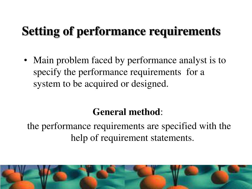 Setting of performance requirements