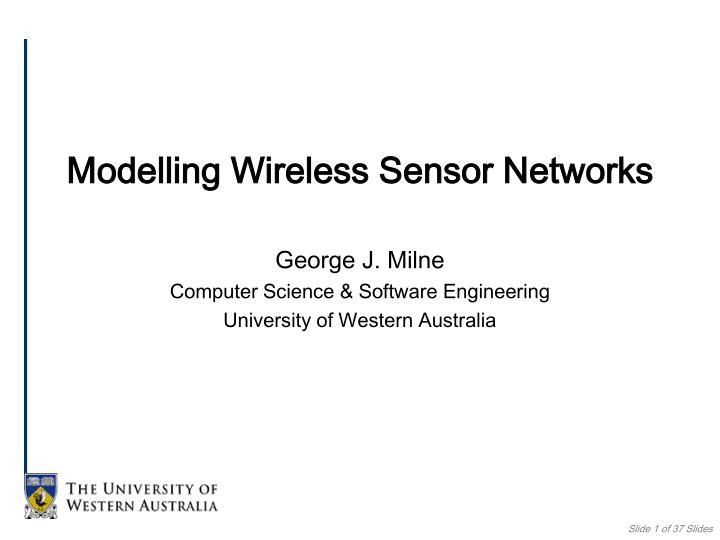 Modelling Wireless Sensor Networks