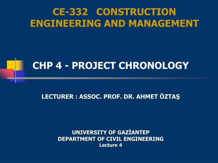 Ce 332 construction engineering and management