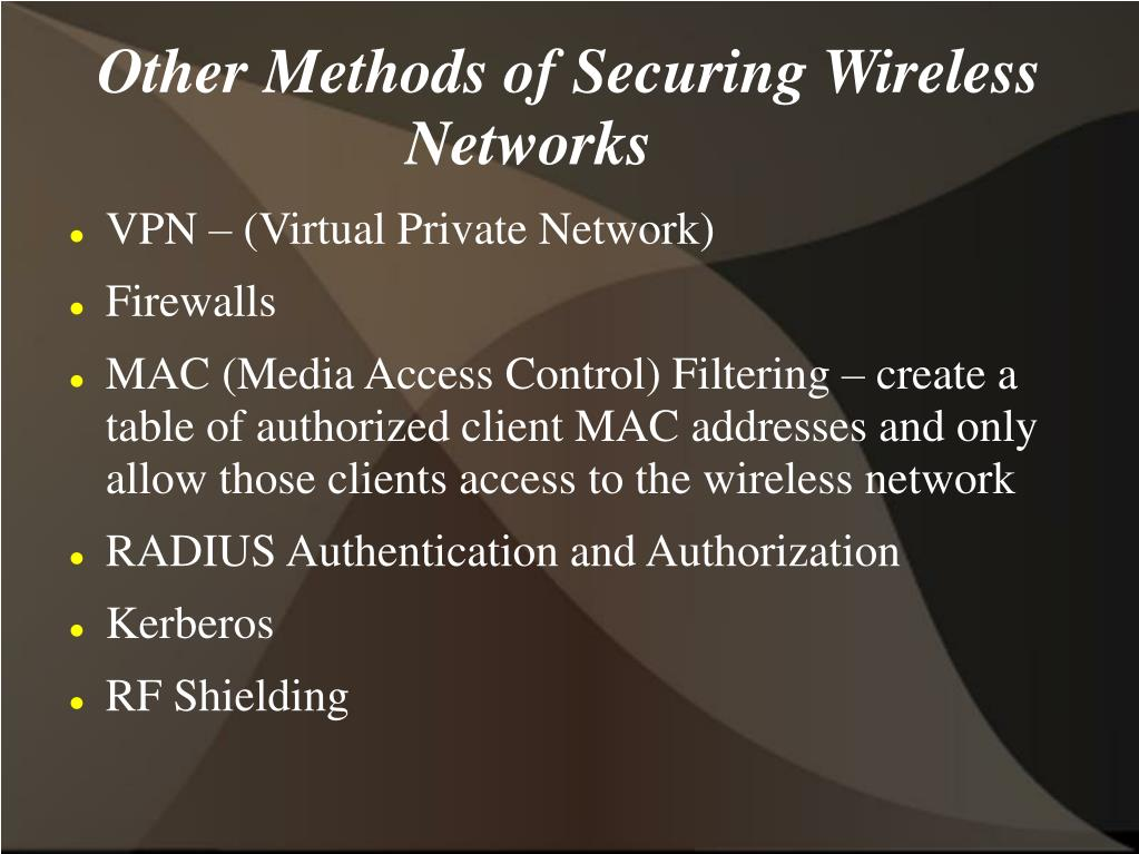 Other Methods of Securing Wireless Networks