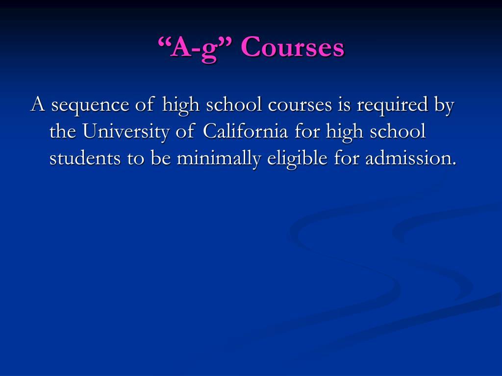 """A-g"" Courses"