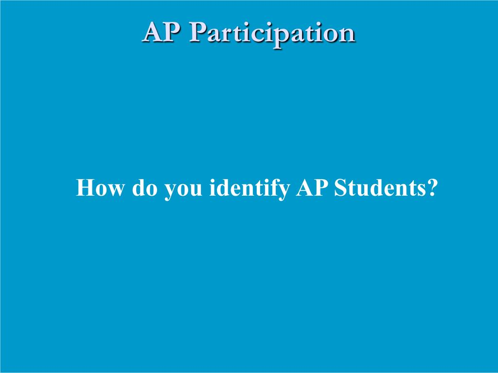 How do you identify AP Students?