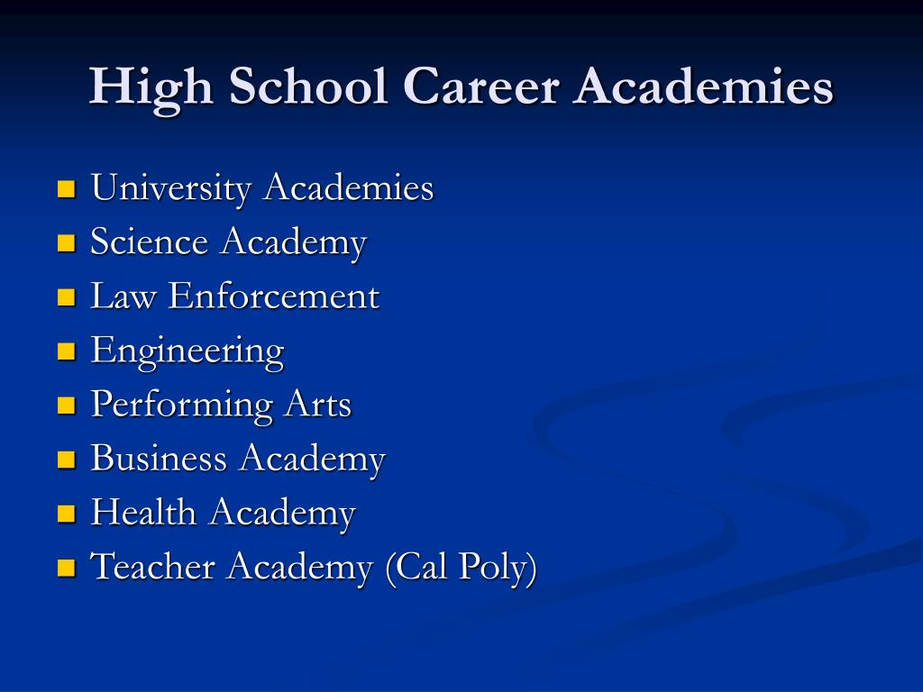 High School Career Academies