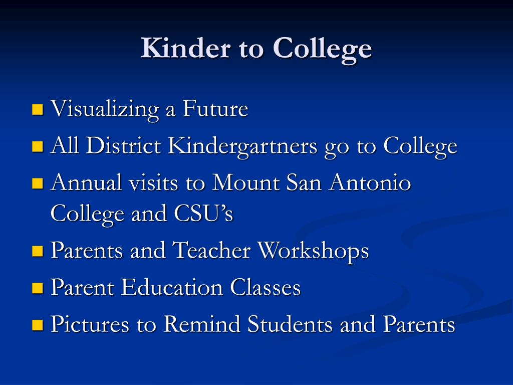 Kinder to College
