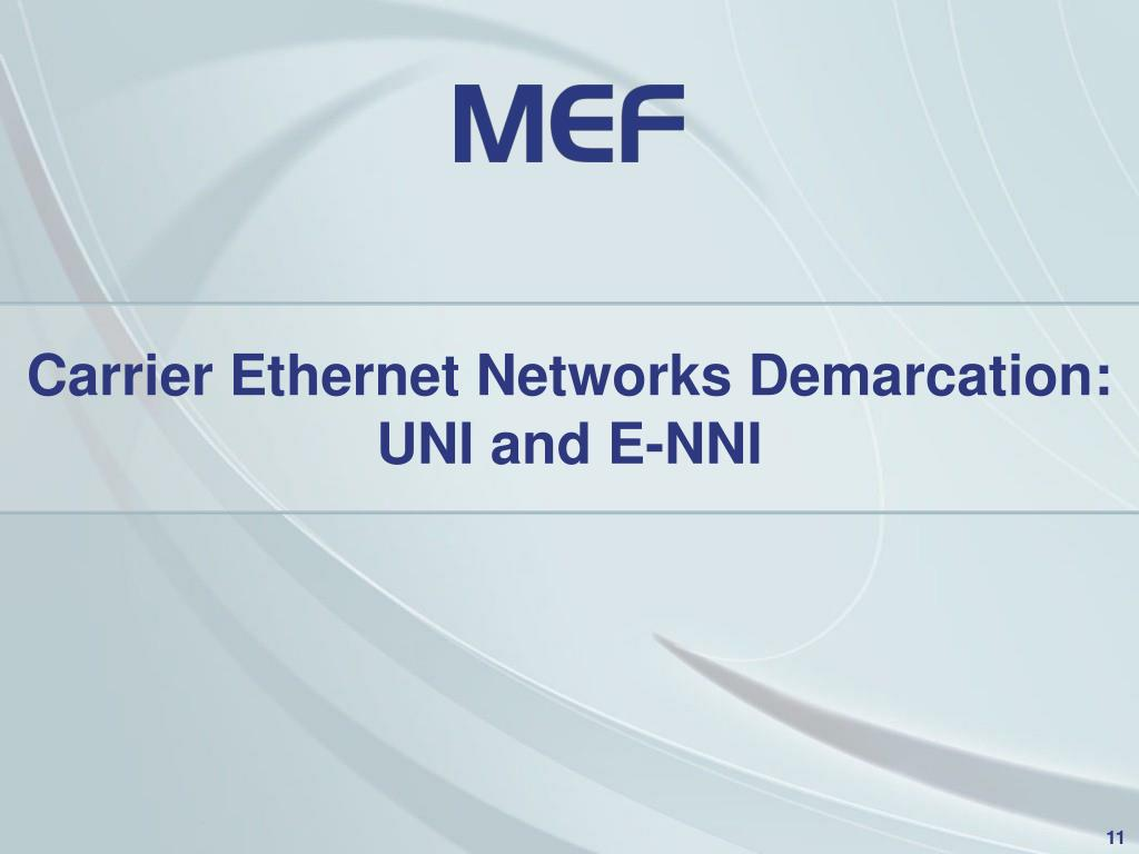 Carrier Ethernet Networks Demarcation: