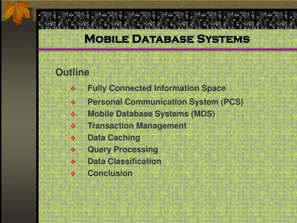 Mobile Database Systems