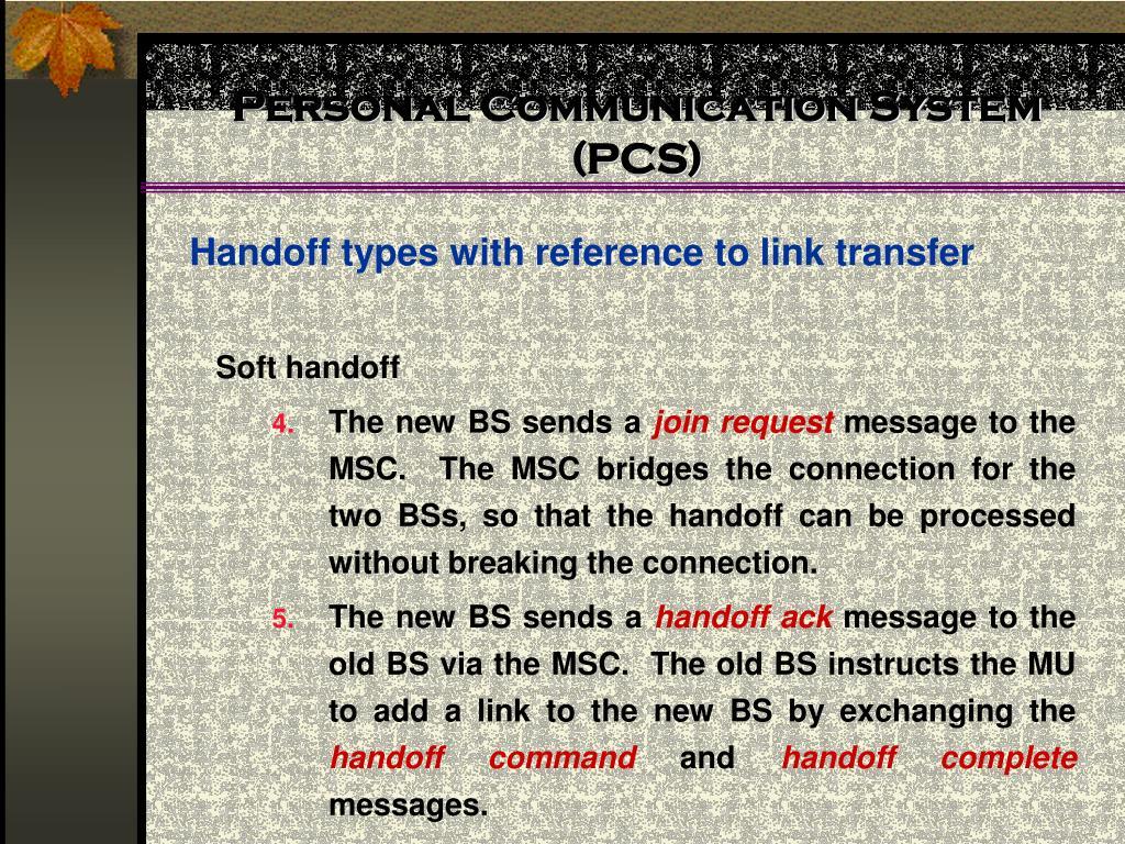 Personal Communication System (PCS)