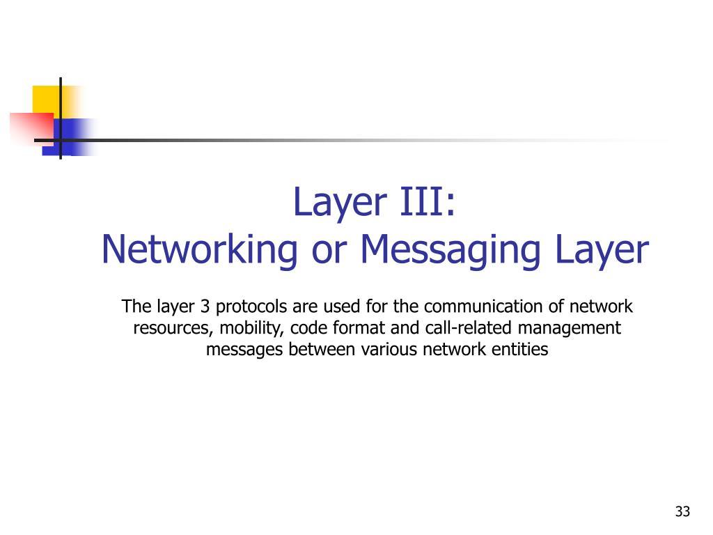 Layer III:
