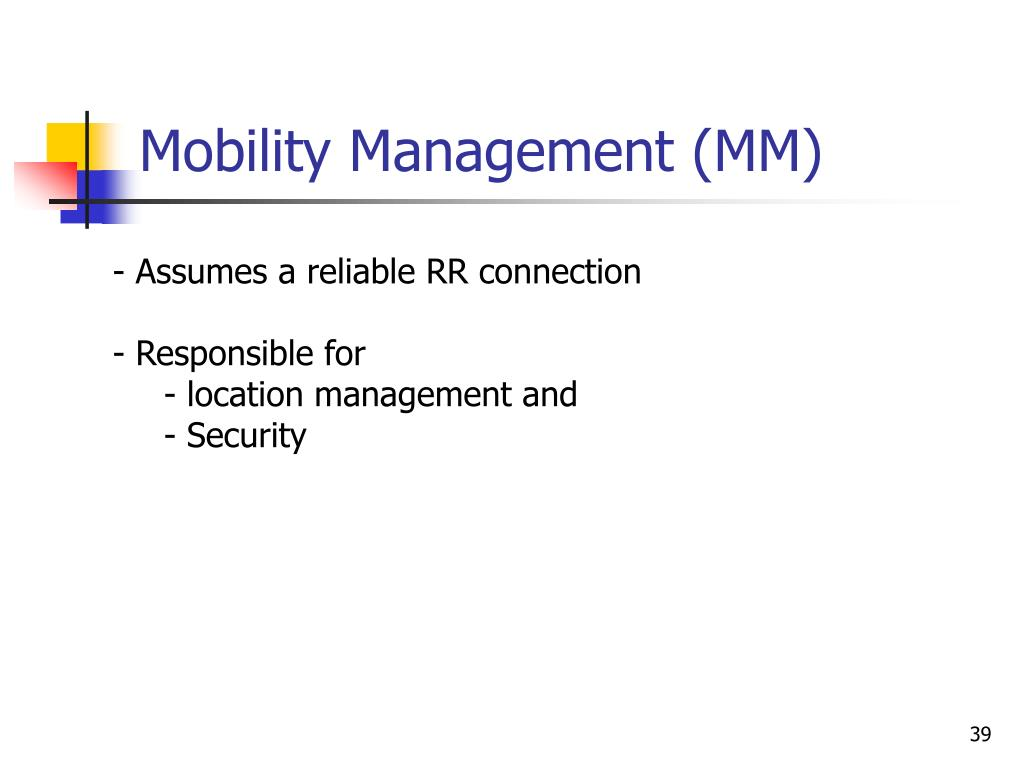 Mobility Management (MM)