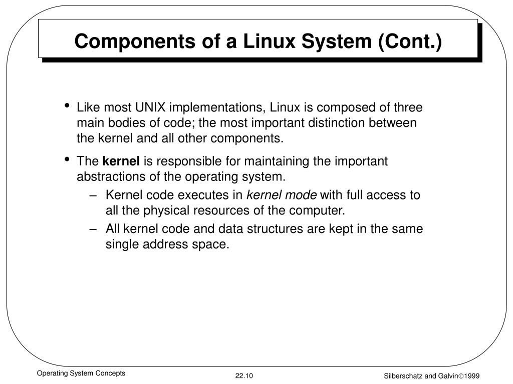 Components of a Linux System (Cont.)