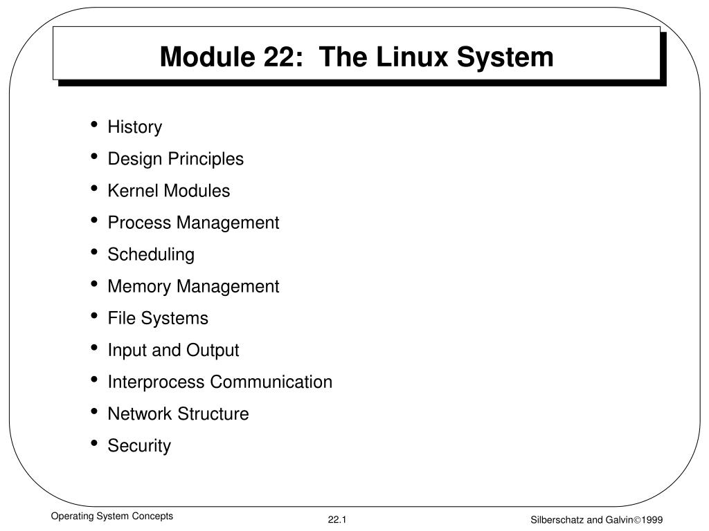 Module 22:  The Linux System