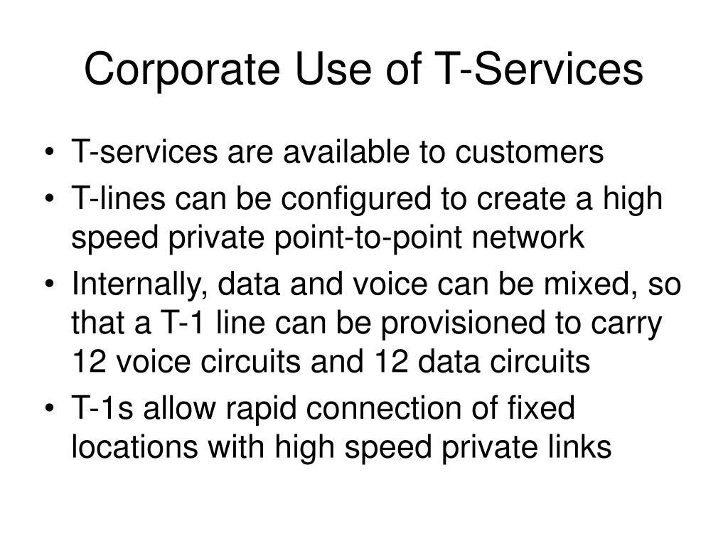 Corporate Use of T-Services