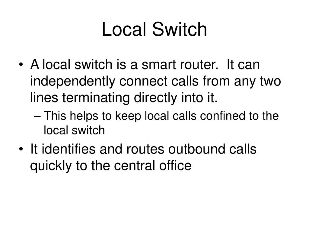 Local Switch