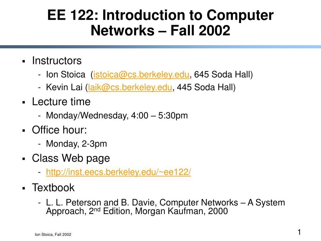 EE 122: Introduction to Computer Networks – Fall 2002