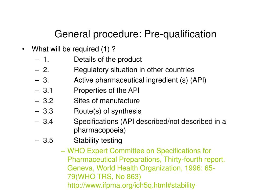 General procedure: Pre-qualification