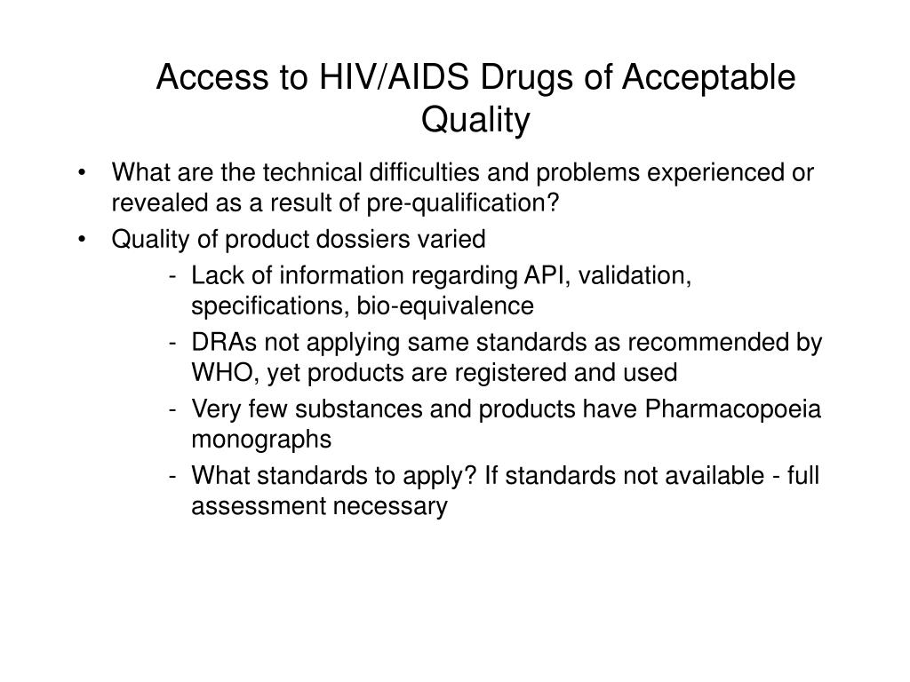 Access to HIV/AIDS Drugs of Acceptable Quality