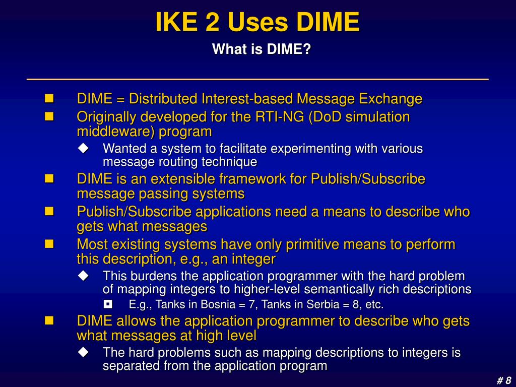 IKE 2 Uses DIME