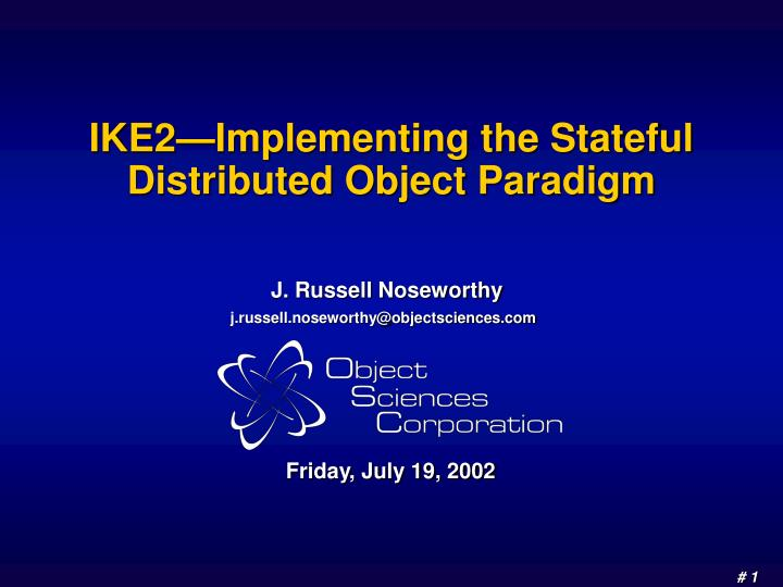 Ike2 implementing the stateful distributed object paradigm