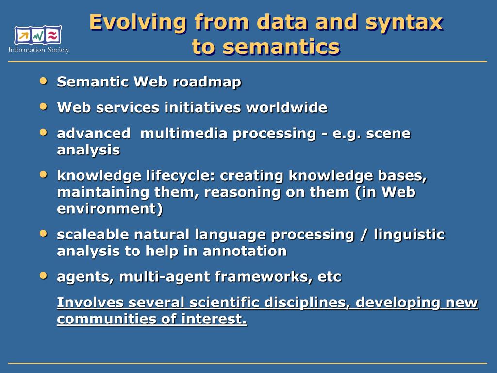 Evolving from data and syntax to semantics