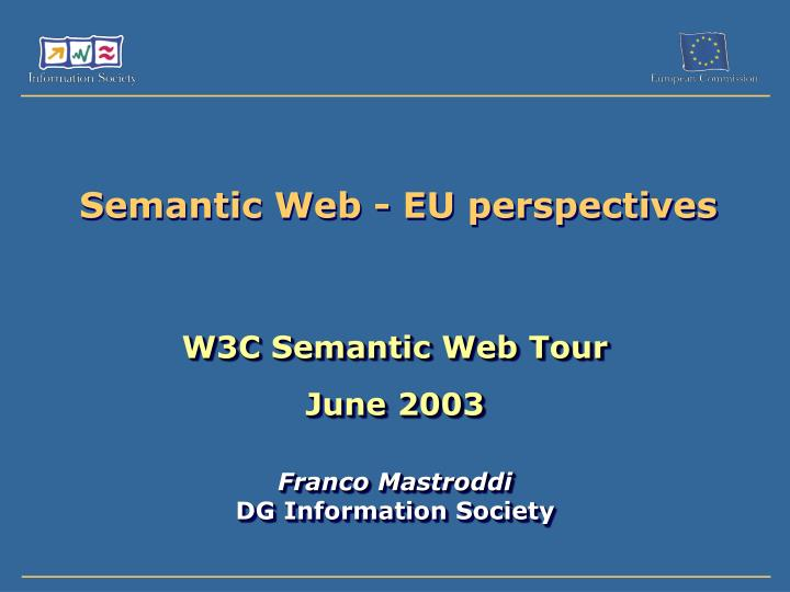 Semantic web eu perspectives