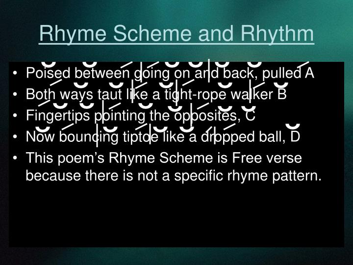 Rhyme Scheme and Rhythm