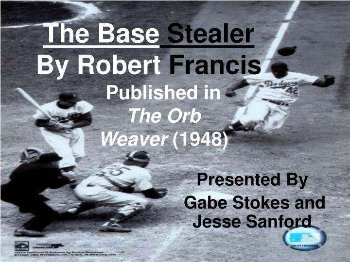 The base stealer by robert francis