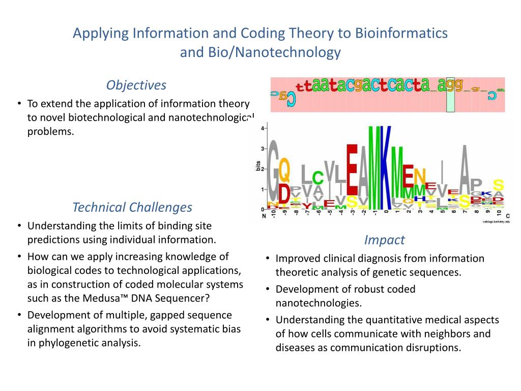 Applying Information and Coding Theory to Bioinformatics