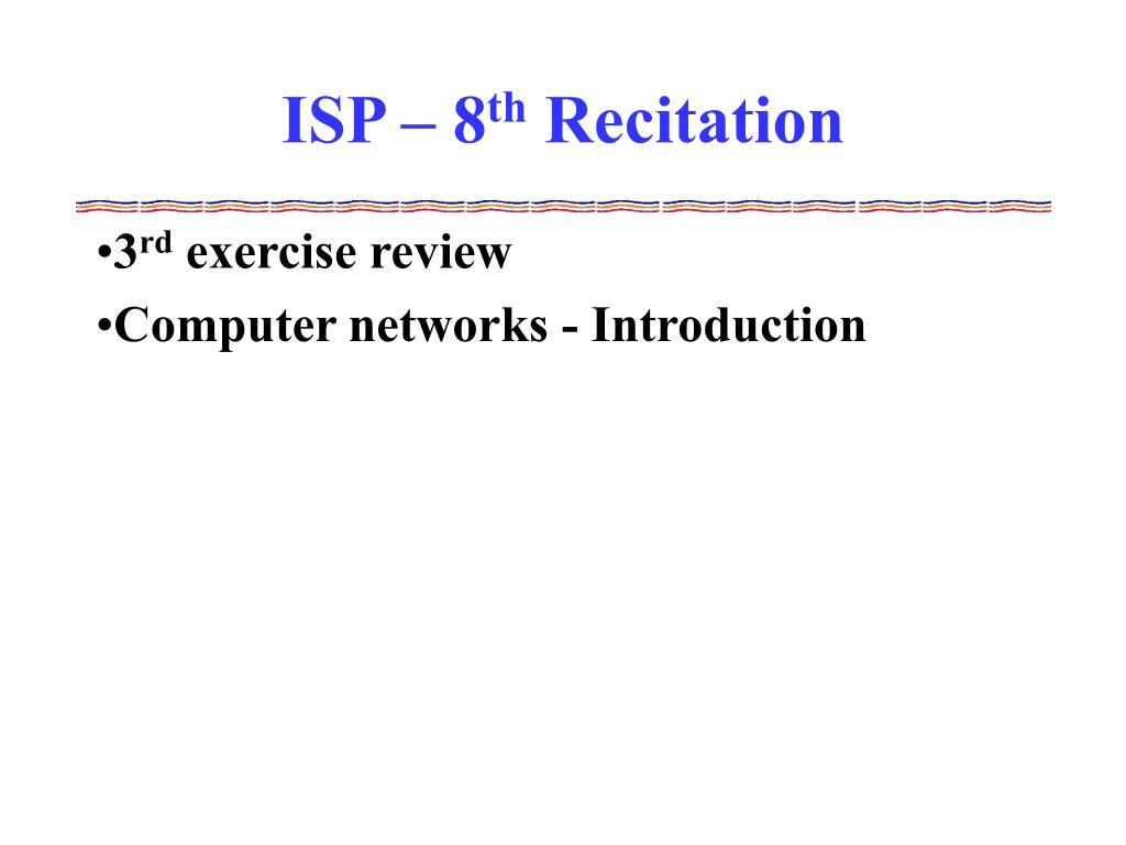 ISP – 8