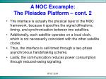 a noc excample the pleiades platform cont 2