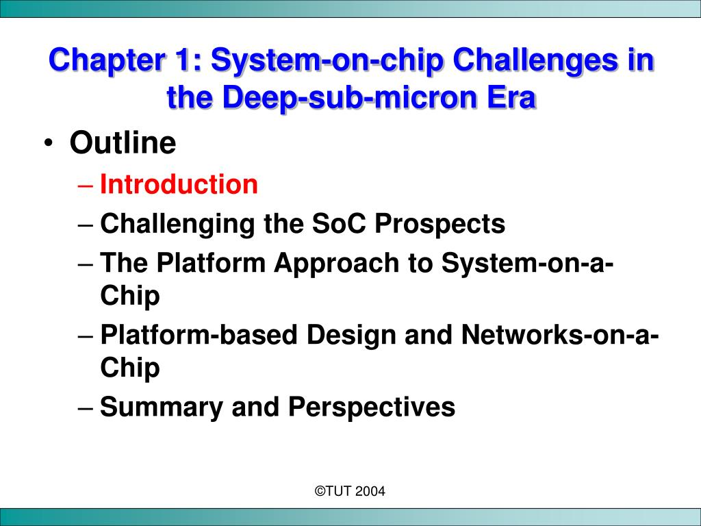 Chapter 1: System-on-chip Challenges in the Deep-sub-micron Era