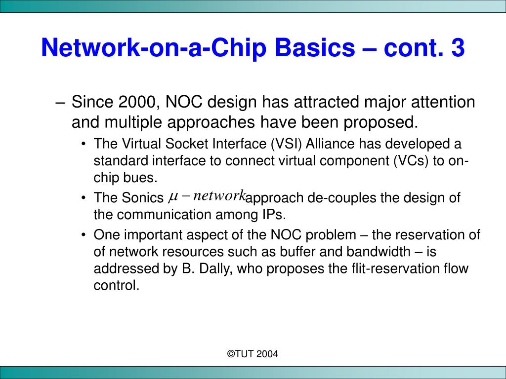 Network-on-a-Chip Basics – cont. 3